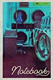Notebook: Launderette Professional Composition Book Journal Diary for Men, Women, Teen & Kids...