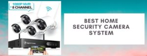 Top 10 best outdoor security camera systems