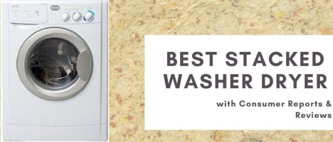 Top 10 best stacked washer dryers