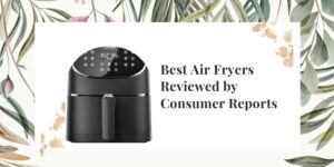 Air fryer for your kitchen