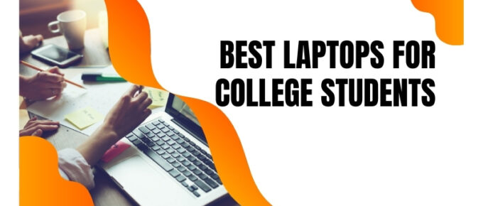 Top laptops for college and university students