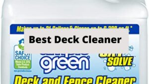 top 10 deck and fence cleaner solutions