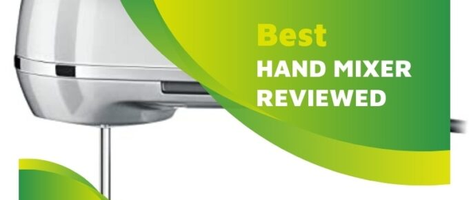 Top hand mixers of the year