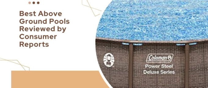 top above ground pools for kids and adults